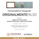 Gabriel de la Mora: Originalmentefalso 1er conversatorio